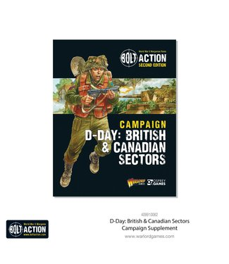 Bolt Action D-Day: British & Canadian Sectors - Bolt Action Theatre Book