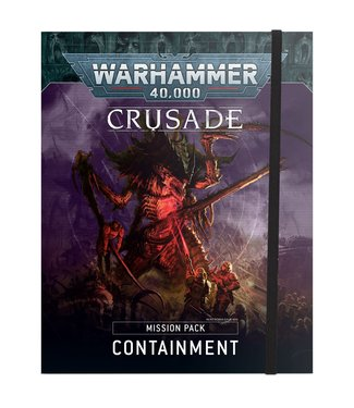 Warhammer 40.000 Pre-order: Crusade Mission Pack: Containment
