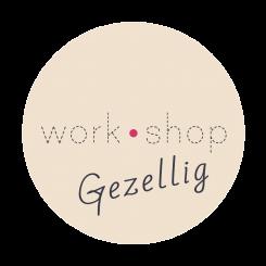 work•shop GEZELLIG