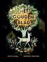 Uitgeverij Christofoor Het Gouden Blad, Kirsten Hall & Matthew Forsythe