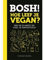 Bosh Hoe leef je vegan