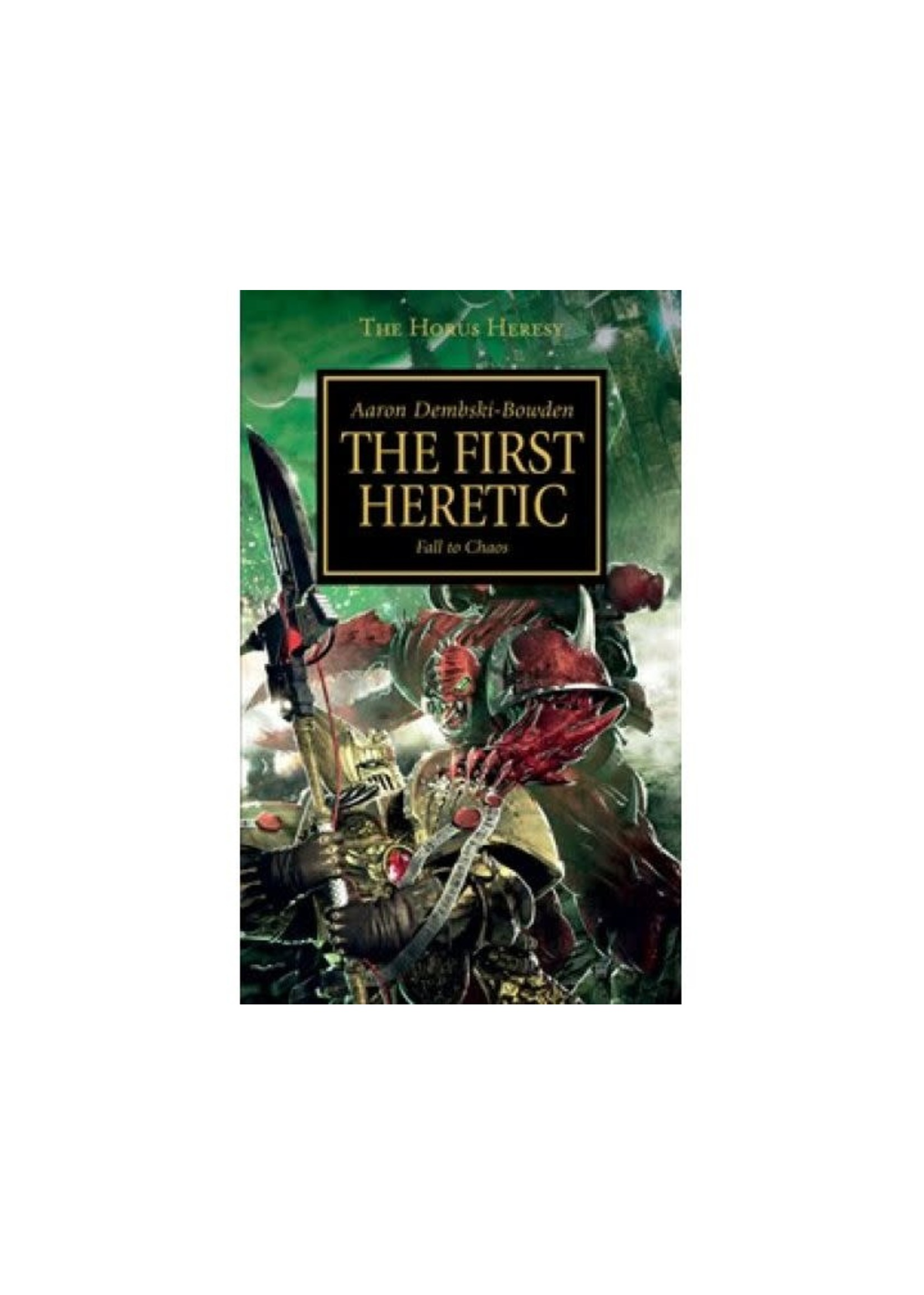Bl244 Horus Heresy: The First Heretic