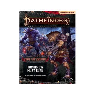 Pathfinder Adventure Path: Tomorrow Must Burn (Age Of Ashes 3 Of 6)