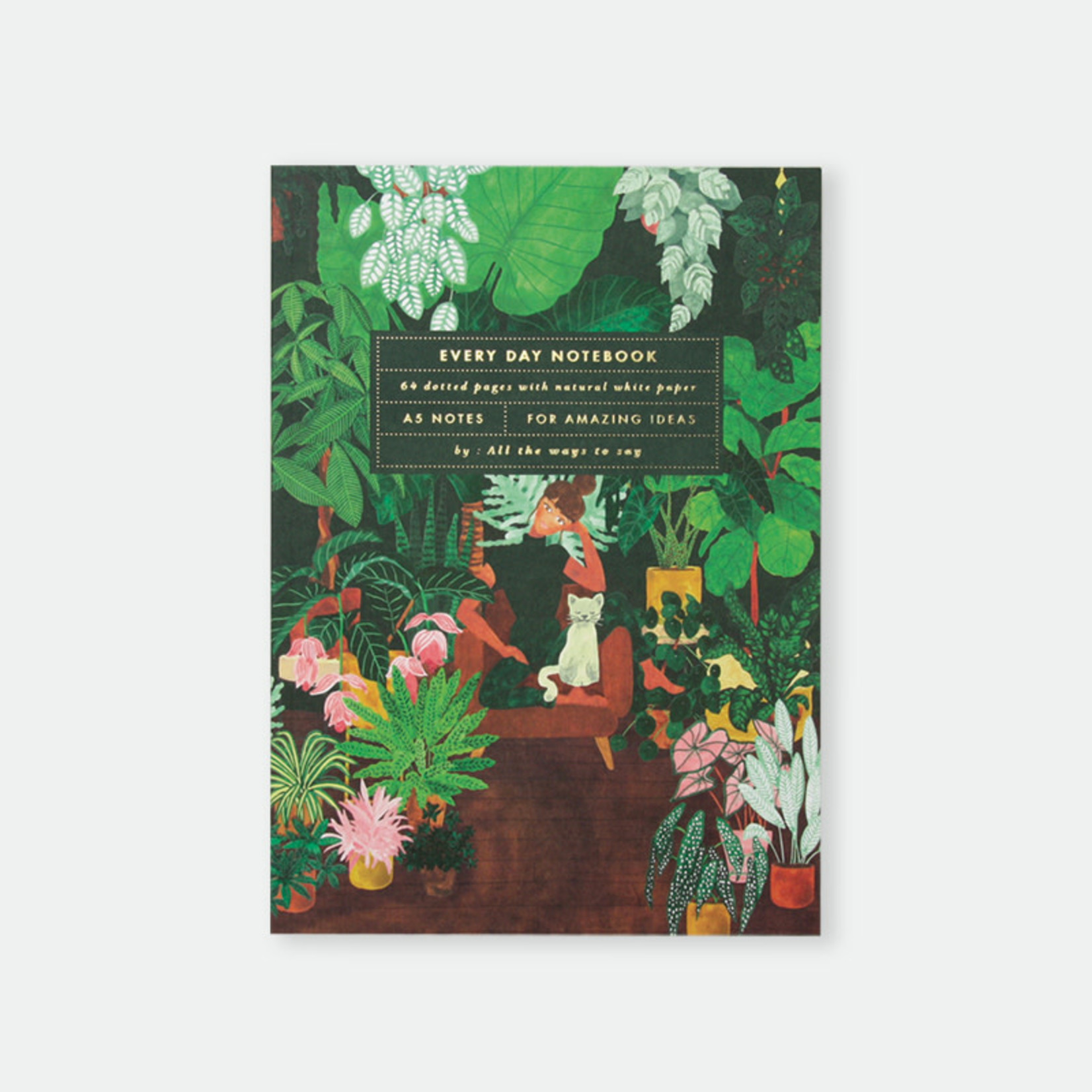 All the ways to say Notebook: A5 Plant addict lady