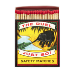 Saftey Matches Just so