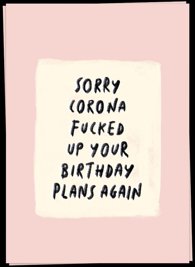 KAART BLANCHE - SORRY BIRTHDAY PLANS