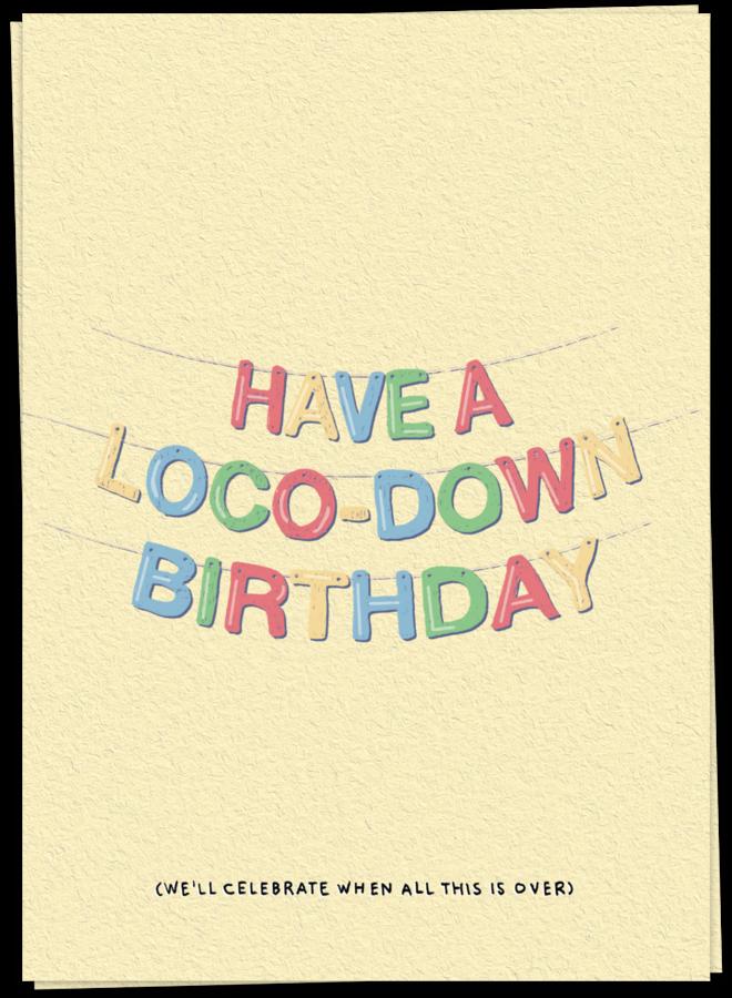 KAART BLANCHE - LOCO DOWN BIRTHDAY