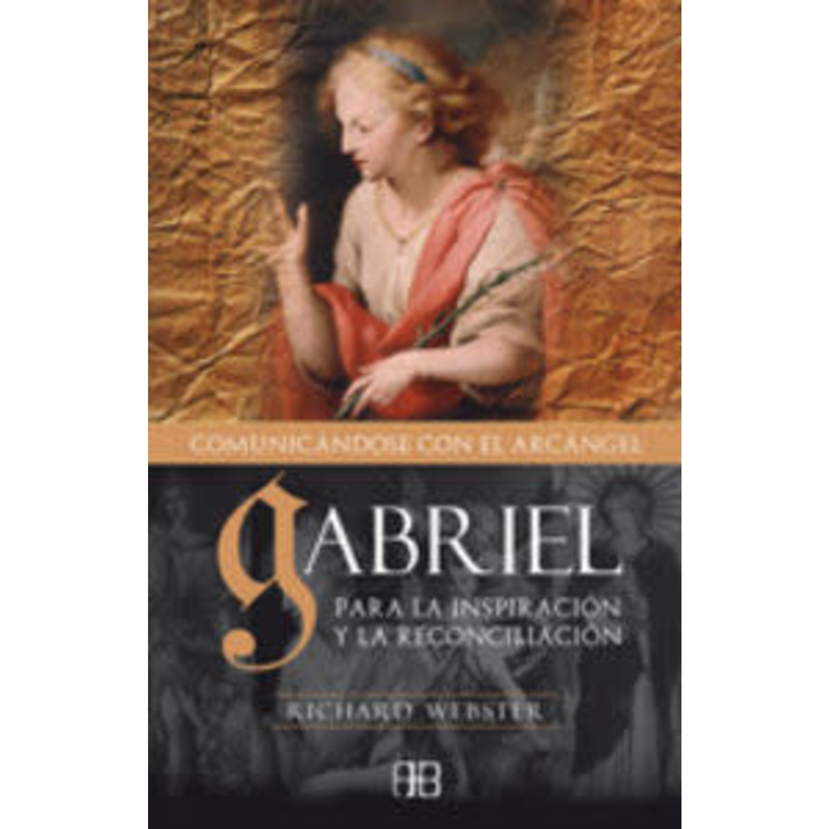 GABRIEL COMUNICANDOSE CON EL ARCANGEL