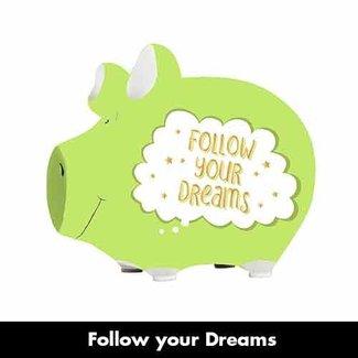Artige Spaarvarken Follow your dreams