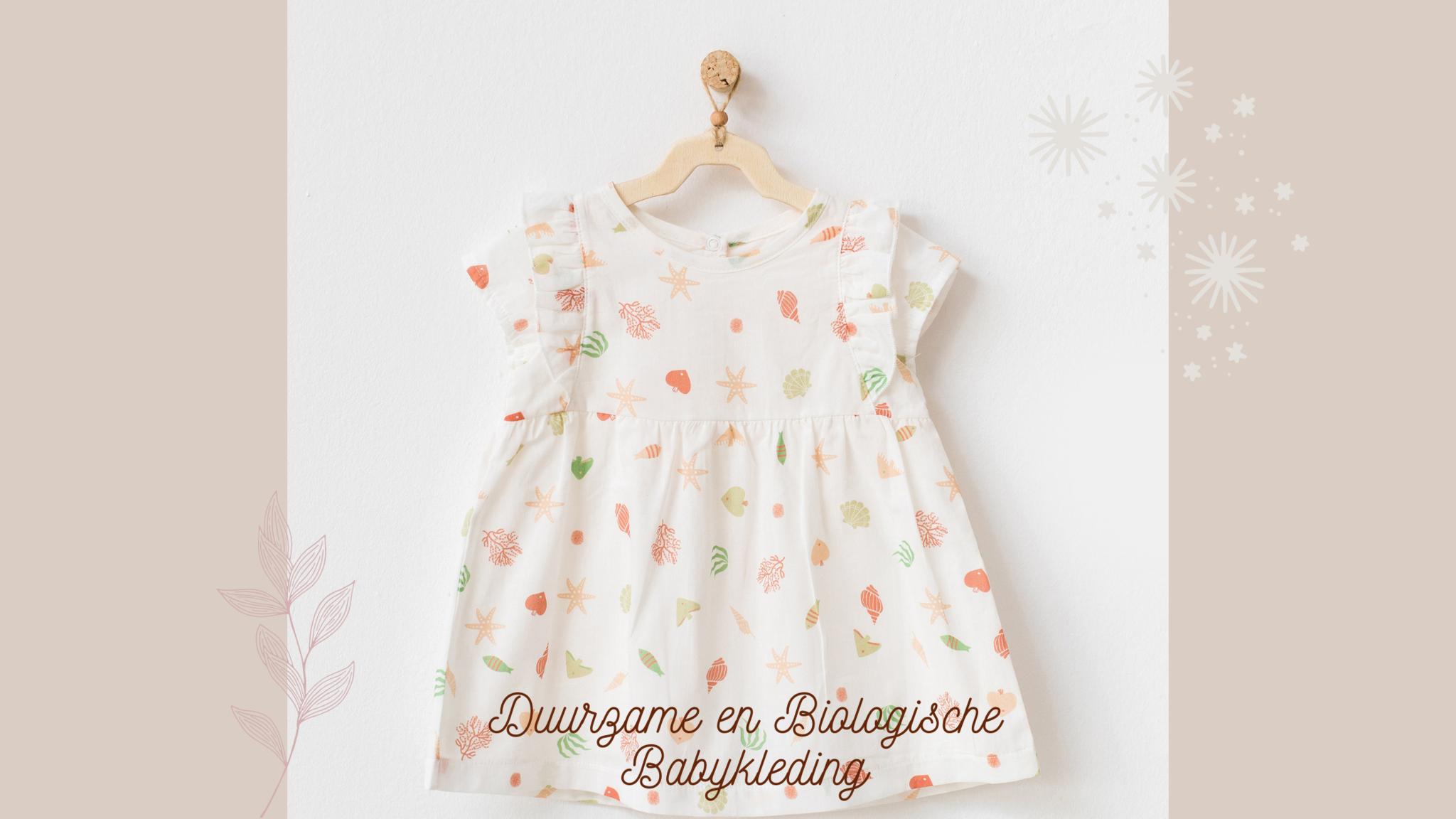 Duurzame en biologische babykleding