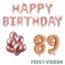 Feest-vieren 89 jaar Verjaardag Versiering Ballon Pakket rosé goud