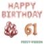 Feest-vieren 61 jaar Verjaardag Versiering Ballon Pakket rosé goud