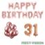 Feest-vieren 31 jaar Verjaardag Versiering Ballon Pakket rosé goud
