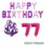 Feest-vieren 77 jaar Verjaardag Versiering Ballon Pakket Pastel & Roze