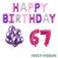 Feest-vieren 67 jaar Verjaardag Versiering Ballon Pakket Pastel & Roze