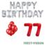 Feest-vieren 77 jaar Verjaardag Versiering Ballon Pakket rood & zilver
