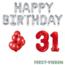 Feest-vieren 31 jaar Verjaardag Versiering Ballon Pakket rood & zilver