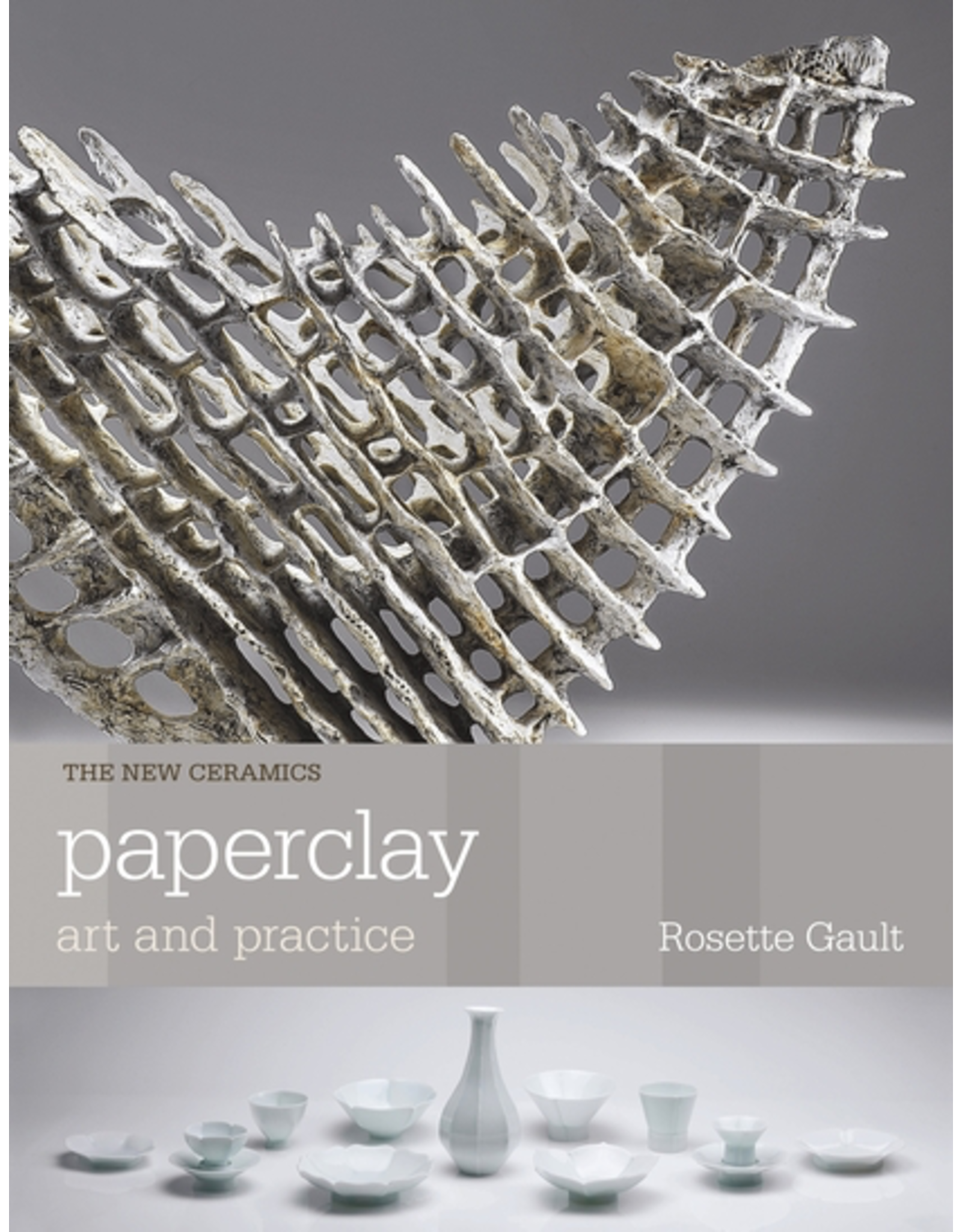 Paperclay , Art & Practice