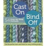 Cast on Bind off 54 Step-by-Step Methods - Lelie Ann Bestor