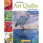 Creating Art Quilts with Panels - Joyce Hughes