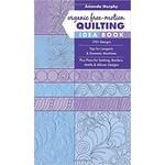 Organic free-motion Quilting idea book - Amanda Murphy