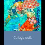Cursus - Collagequilt   vrij 25 juni
