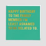 Redback Cards Ashamed Birthday Card