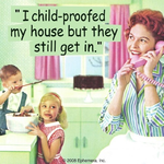 Retro Humour Coaster Single - I Child Proofed My House