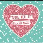 Homebird Homebird You're Well Fit Valentine's Card