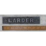 IRON RANGE Plaque 'LARDER' Cast Antique Iron 45mm x 225mm