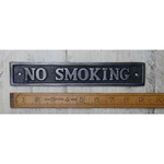 IRON RANGE Plaque 'No Smoking' Antique Cast Iron 230mm x 40mm