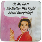 Retro Humour Coaster Single - My Mother Was Right