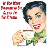 Retro Humour Coaster Single - If You Want Breakfast In Bed
