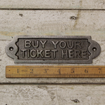 IRON RANGE Buy Your Ticket Here Wall Plaque