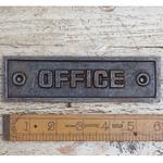 IRON RANGE Plaque 'OFFICE' Antique Iron 45mm x 152mm Rectangular