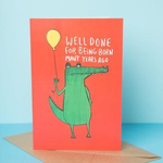 Katie Abey Croc -Well done for being born many years ago card