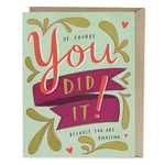 Emily McDowell Emily McDowell You Did it Congrats Card