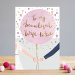 Louise Tiler BEAUTIFUL WIFE TO BE CARD