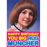 Dean Morris Happy Birthday You Big Rug Muncher Card