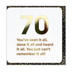 Brainbox Candy Seen It All 70th Birthday Card