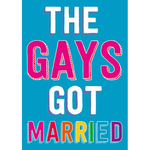 Dean Morris The Gays Got Married Card