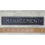 IRON RANGE Plaque 'MANAGEMENT' Cast Antique Iron 40 x 215mm