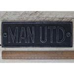 IRON RANGE Plaque 'MAN UTD' Cast Ant Iron 200mm