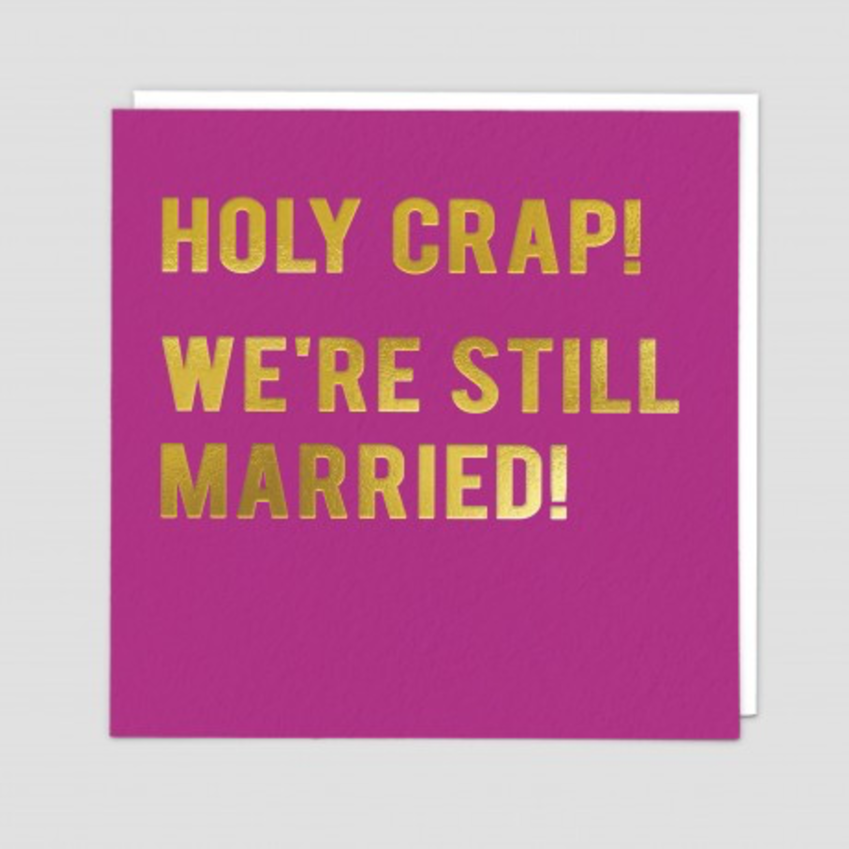 Redback Cards Holy Crap Still Married Card
