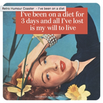 Retro Humour Coaster Single - I've Been On A Diet