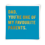 Redback Cards Dad you're one of my Favourite parents Card