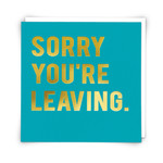 Redback Cards Sorry You're Leaving Card