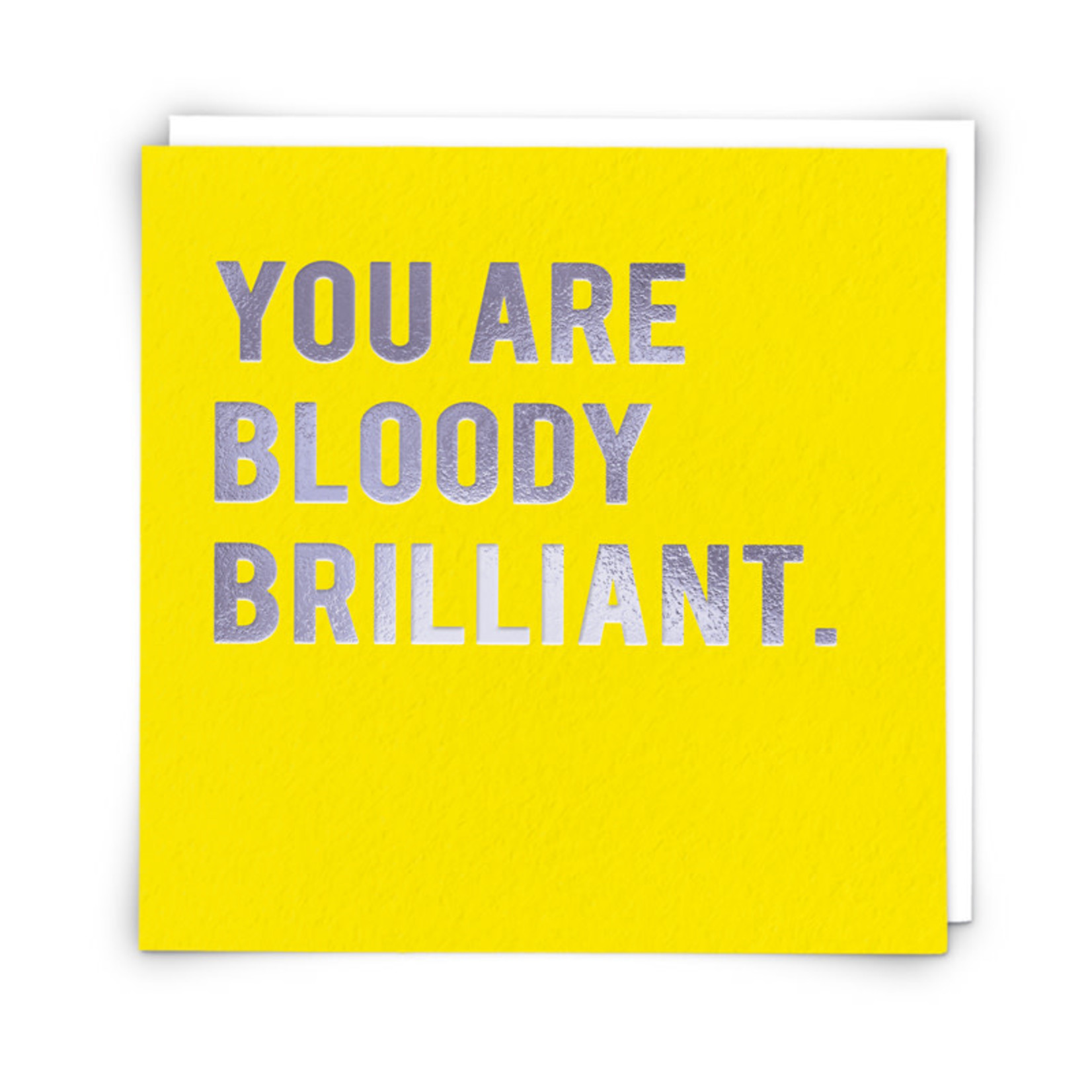 Redback Cards You are Bloody Brilliant Card