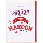 Brainbox Candy Pardon my Hardon Valentine's Day Greetings Card