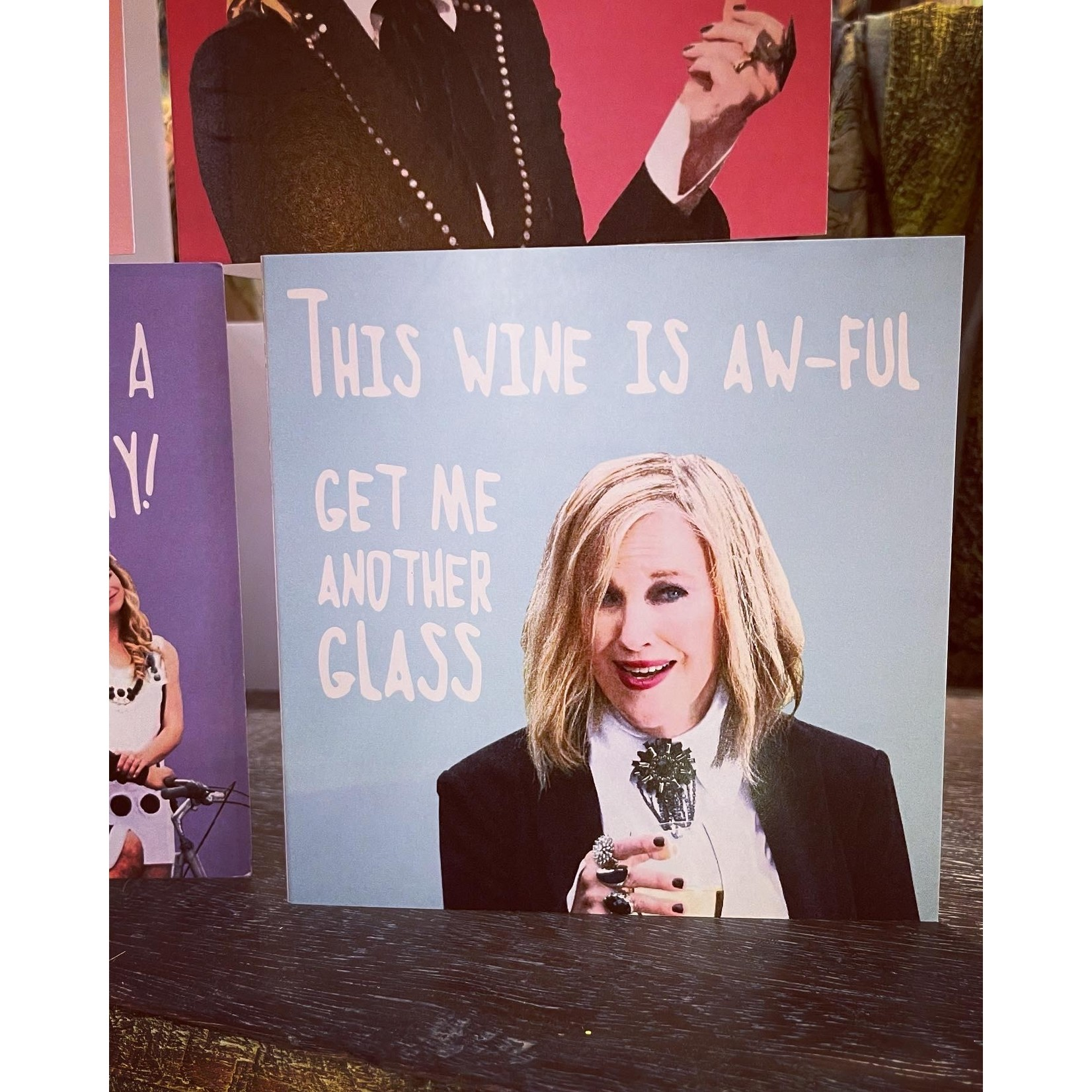 Homebird This Wine Is Aw-ful, Get me another Glass - Moira Rose from the hit series Schitt's Creek